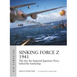 SINKING FORCE Z 1941             AIR CAMPAIGN 20