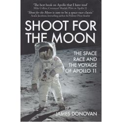 SHOOT FOR THE MOON-SPACE RACE AND...APOLLO 11