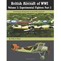 BRITISH AIRCRAFT OF WWI VOL 2-EXPERIMANTAL PART 2