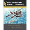 BRITISH AIRCRAFT OF WWI VOLUME 3-FAIREY AIRCRAFT