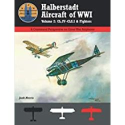 HALBERSTADT AIRCRAFT OF WWI VOL 2-CL.IV-CLS.I