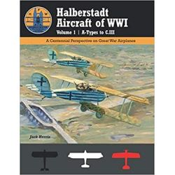 HALBERSTADT AIRCRAFT OF WWI VOLUME 1 A-TYPES TO...