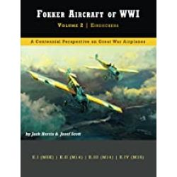 FOKKER AIRCRAFT OF WWI VOLUME 2-EINDECKERS