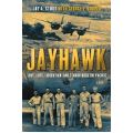 JAYHAWK-LOVE, LOSS, LIBERATION AND TERROR OVER...