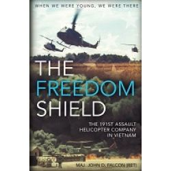 FREEDOM SHIELD-191ST ASSAULT HELICOPTER COMPANY