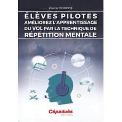ELEVES PILOTES-AMELIOREZ L'APPRENTISSAGE DU VOL