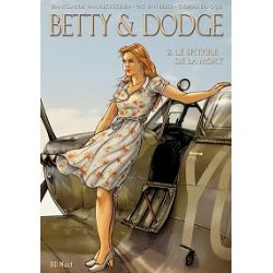 BETTY & DODGE CYCLE 2-LE SPITFIRE DE LA MORT