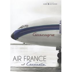 AIR FRANCE ET CARAVELLE-COLL MUSEE AIR FRANCE
