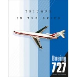 BOEING 727 TRIUMPH IN THE SKIES