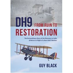 DH9 FROM RUIN TO RESTORATION
