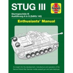 STUG III-AUSF A TO G-ENTHUSIASTS' MANUAL