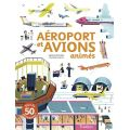 AEROPORT ET AVIONS ANIMES       ED.TOURBILLON