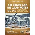 AIR POWER & THE ARAB WORLD 1909-55 VOL 1-MID@WAR20