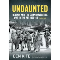 UNDAUNTED-BRITAIN AND THE COMMONWEALTH'S WAR