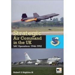 STRATEGIC AIR COMMAND IN THE UK 1946-1992