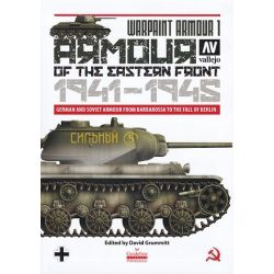 WARPAINT ARMOUR 1-ARMOUR OF THE EASTERN FRONT