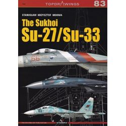THE SUKHOI SU-27/SU-33             TOPDRAWINGS 83
