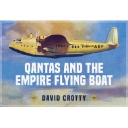 QANTAS AND THE EMPIRE FLYING BOAT