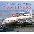 CLASSIC GATWICK PROPLINERS     THE HISTORY PRESS