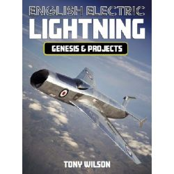 ENGLISH ELECTRIC LIGHTNING GENESIS & PROJECTS