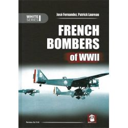 FRENCH BOMBERS OF WWII              WHITE SERIES