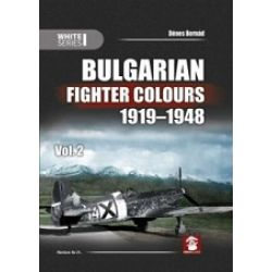 BULGARIAN FIGHTER COLOURS 1919-1948 VOL.2    9137