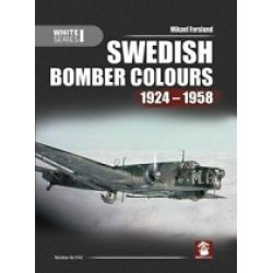 SWEDISH BOMBER COLOURS 1924-1958     WHIRE SERIES