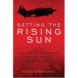 SETTING THE RISING SUN-ALSEY'S AVIATORS STRIKE...