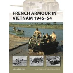 FRENCH ARMOUR IN VIETNAM 1945-54         NVG267