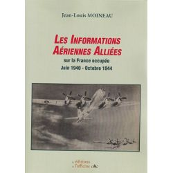 INFORMATIONS AERIENNES ALLIEES SUR FRANCE OCCUPEE