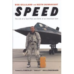 SPEED-THE LIFE OF A TEST PILOT AND BIRTH OF AN...