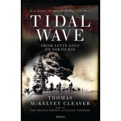 TIDAL WAVE FROM LEYTE TO TOKYO BAY