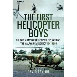 THE FIRST HELICOPTER BOYS/MALAYAN EMERGENCY 1947