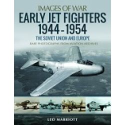 EARLY JET FIGHTERS 1944-1954-SOVIET UNION & EUROPE