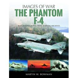 THE F-4 PHANTOM                   IMAGES OF WAR