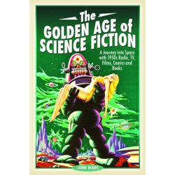 THE GOLDEN AGE OF SCIENCE FICTION