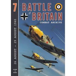 BATTLE OF BRITAIN COMBAT ARCHIVE Nø7
