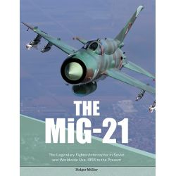 THE MIG-21-THE LEGENDARY FIGHTER/INTERCEPTOR