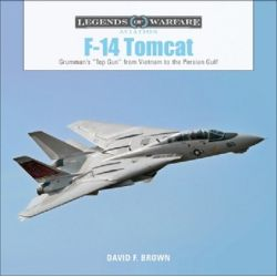 F-14 TOMCAT LEGENDS OF AVIATION WARFARE