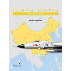 CHINESE AIR POWER-RISE OF THE RED DRAGON
