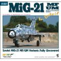 MIG-21MF/UM VARIANTS FULLY UNCOVERED-IN DETAILB022