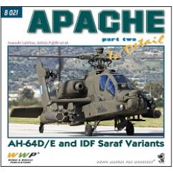 APACHE IN DETAIL PART TWO-AH-64D/E AND IDF SARAF