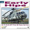 EARLY HIPS IN DETAIL-MI-17/MI-8MT FIRST 20 YEARS