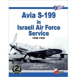 AVIA S-199 IN ISRAELI AIR FORCE SERVICE     2ND ED