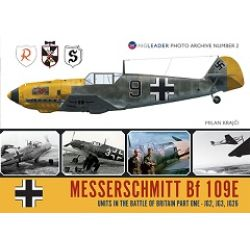 BF 109E UNITS IN BATTLE OF BRITAIN PART 1-WPA Nø2