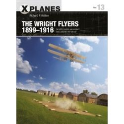 THE WRIGHT FLYERS 1899-1916        X-PLANES 13