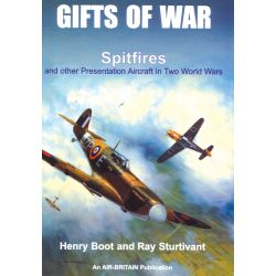 GIFTS OF WAR SPITFIRES AND OTHER IN TWO WW