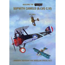 SOPWITH CAMELS          BUILDING THE WINGNUT WINGS
