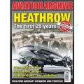 HEATHROW - THE FIRST 25 YEARS  AVIATION ARCHIVE 27