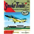 SMOKE TRAILS MAGAZINE                  VOLUME 17/3